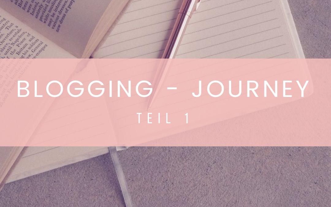 Blogging – Journey | Teil 1