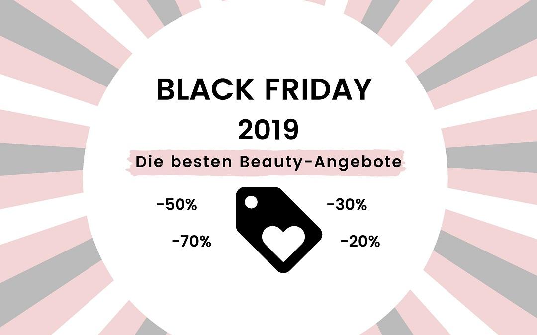 Black Friday 2019 – Die besten Beauty-Angebote