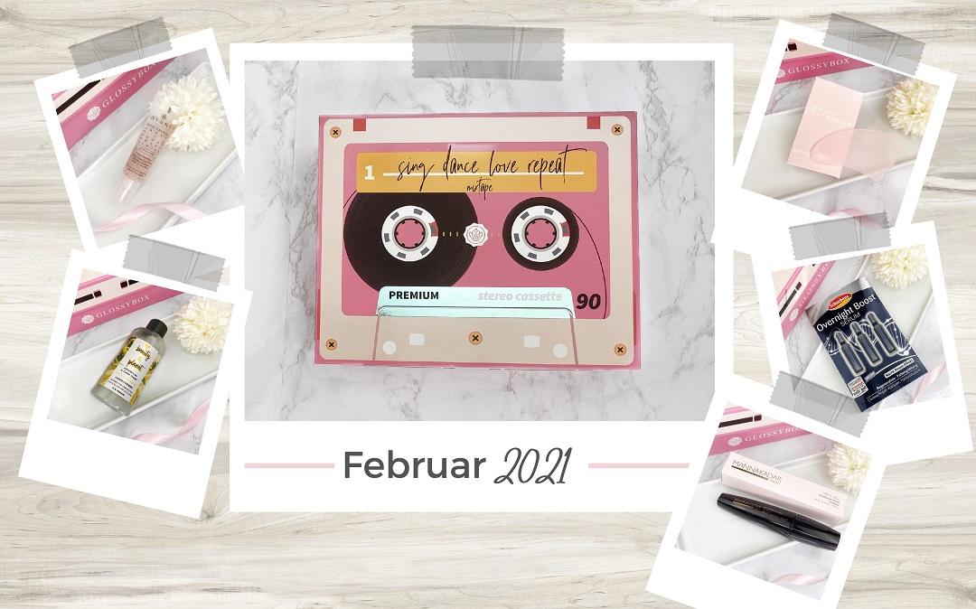 Glossybox - Februar 2021 Unboxing - Beitragsbild